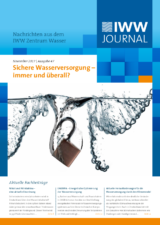 Sichere Wasserversorgung – immer und überall? <br>IWW Journal 47